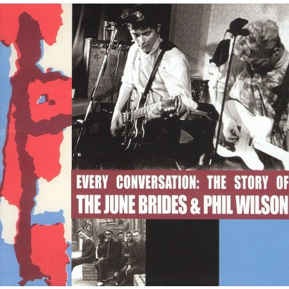 Every Conversation: The Story of June Brides and Phil Wilson