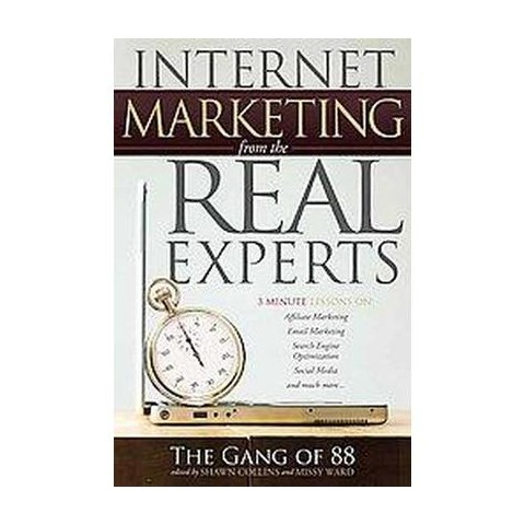 Internet Marketing from the Real Experts (Paperback)