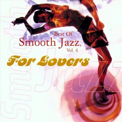 The Best of Smooth Jazz, Vol. 4 (Warner)