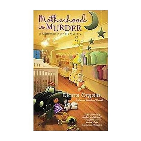 Motherhood Is Murder (Paperback)