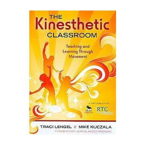 The Kinesthetic Classroom (Paperback)