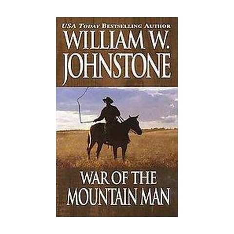 War of the Mountain Man (Reissue) (Paperback)