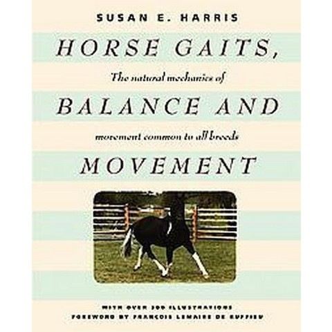 Horse Gaits, Balance and Movement (Paperback)