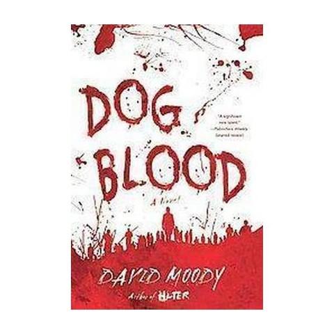 Dog Blood (Hardcover)