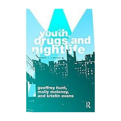 Youth, Drugs, and Night Life (Paperback)