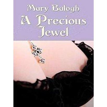 A Precious Jewel (Large Print) (Hardcover)