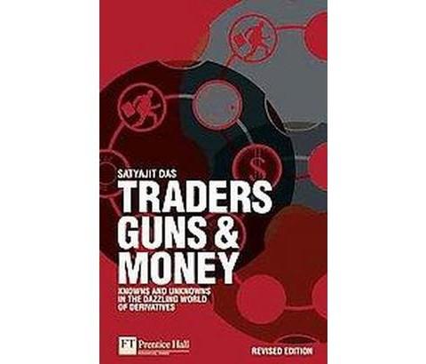 TRADERS AND GUNS MONEY