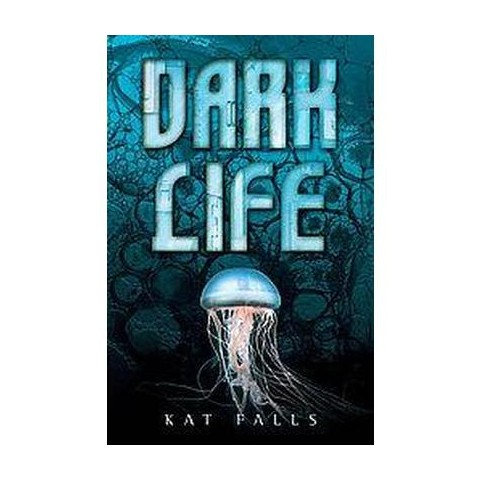 Dark Life (Hardcover)