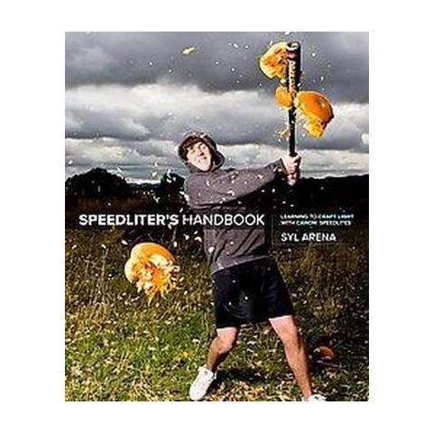 Speedliter's Handbook (Paperback)
