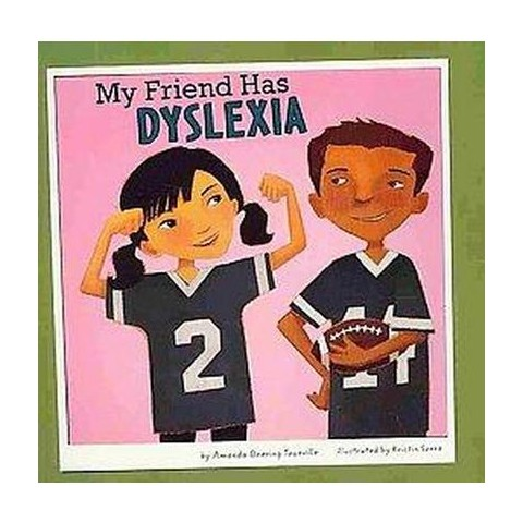 My Friend Has Dyslexia (Paperback)