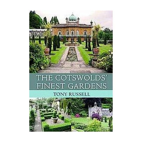 The Cotswold's Finest Gardens (Hardcover)