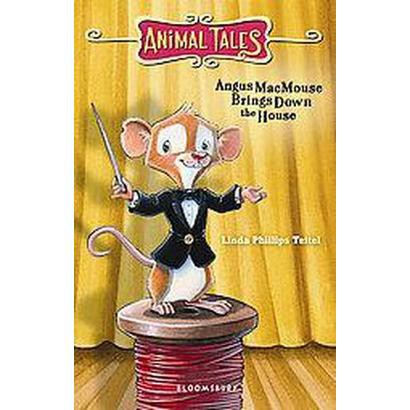 Angus Macmouse Brings Down the House (Paperback)