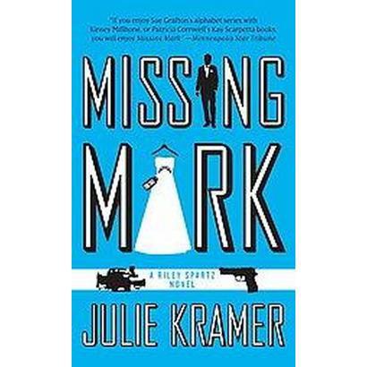 Missing Mark (Paperback)