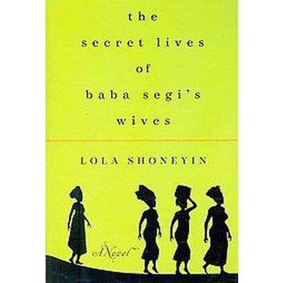 The Secret Lives of Baba Segi's Wives (Hardcover)