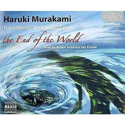 Hard-Boiled Wonderland and the End of the World (Unabridged) (Compact Disc)