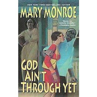 God Ain't Through Yet (Hardcover)