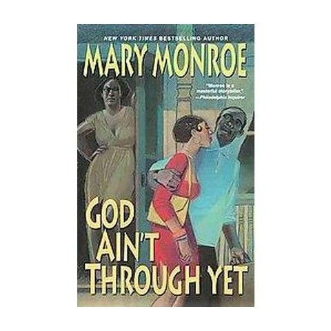 God Ain't Through Yet (Hardcover)