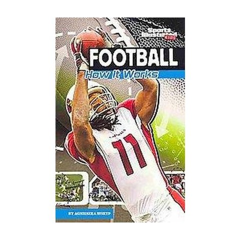 Football ( Sports Illustrated Kids / The Science of Sports) (Paperback)