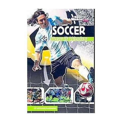 Soccer ( Sports Illustrated Kids / The Science of Sports) (Paperback)