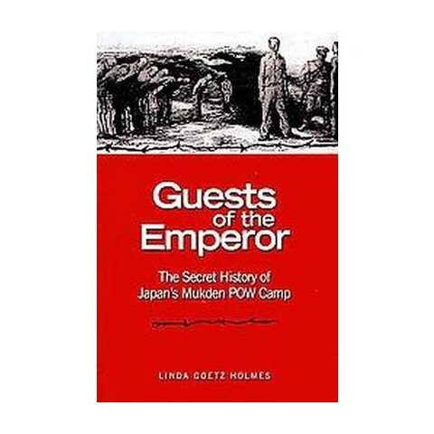 Guests of the Emperor (Hardcover)
