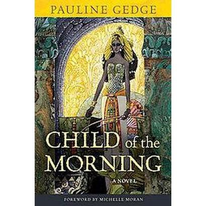 Child of the Morning (Paperback)