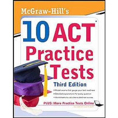 McGraw-Hill's 10 ACT Practice Tests (Paperback)