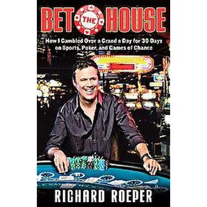 Bet the House (Hardcover)