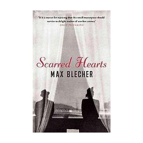 Scarred Hearts (Reprint) (Paperback)