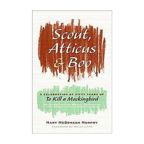 Scout, Atticus, and Boo (Hardcover)