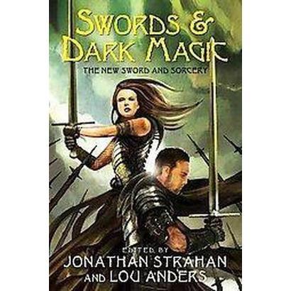 Swords & Dark Magic (Paperback)