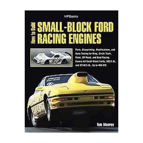 How to Build Small-Block Ford Racing Engines (Paperback)