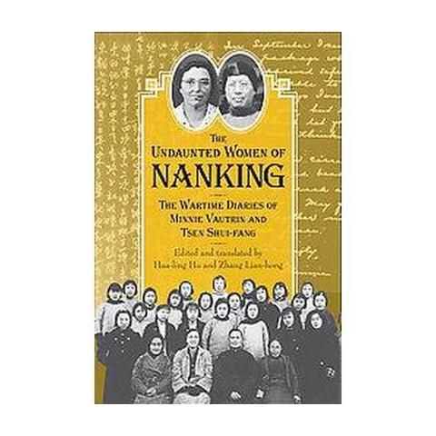 The Undaunted Women of Nanking (Hardcover)