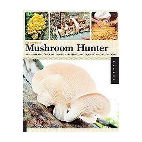 The Complete Mushroom Hunter (Paperback)
