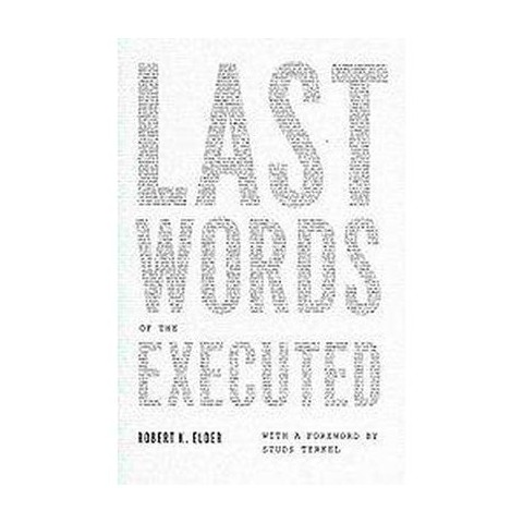Last Words of the Executed (Hardcover)