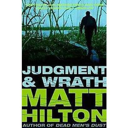 Judgment and Wrath (Larger Print) (Paperback)