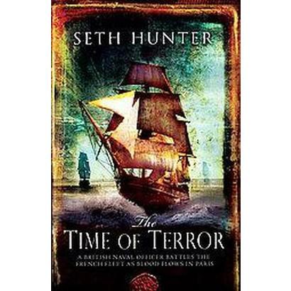 The Time of Terror (Hardcover)