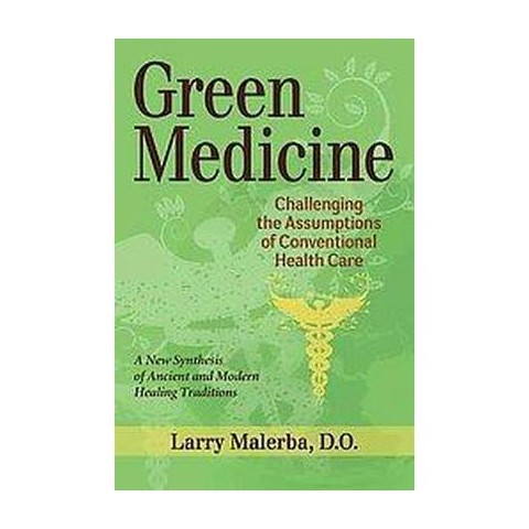 Green Medicine (Paperback)
