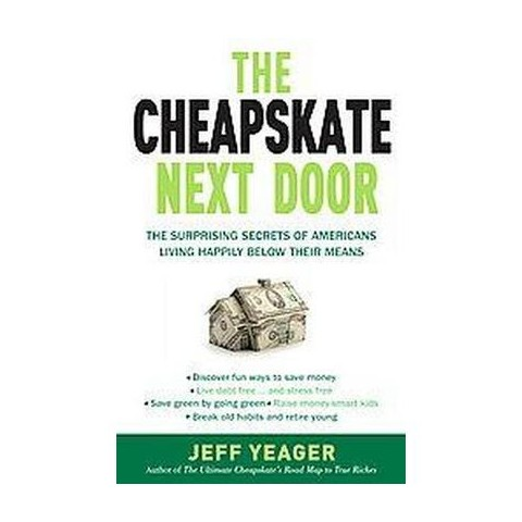 The Cheapskate Next Door (Paperback)