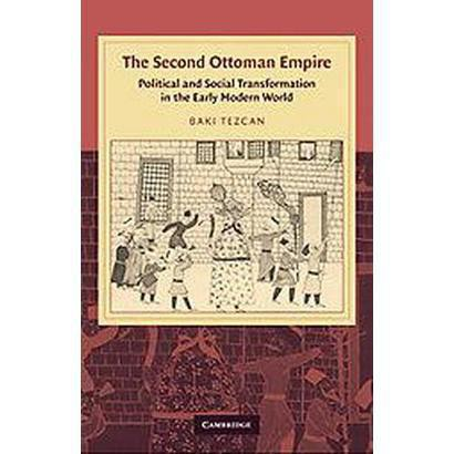 The Second Ottoman Empire (Hardcover)
