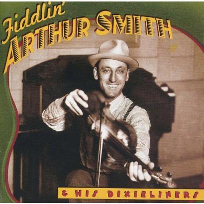 Fiddlin' Arthur Smith & His Dixieliners (County)