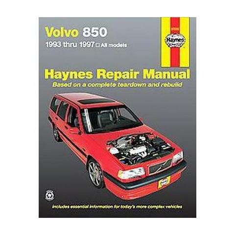Haynes Volvo 850 Automotive Repair Manua ( Haynes Automotive Repair Manual Series) (Paperback)