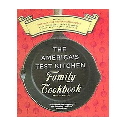 The America's Test Kitchen Family Cookbook Revised Edition (Mixed media product)