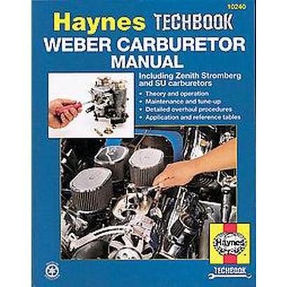 The Haynes Weber Carburetor Manual (Paperback)