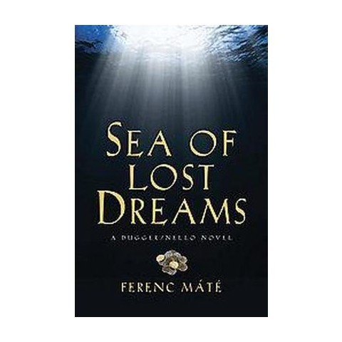 Sea of Lost Dreams (Hardcover)