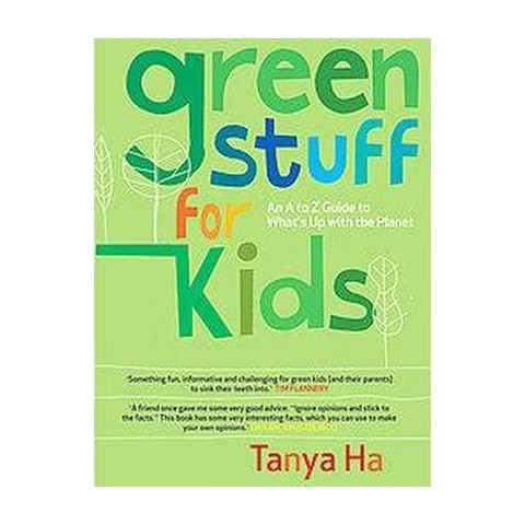 Green Stuff for Kids (Paperback)
