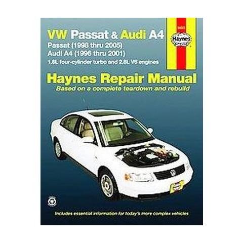 VW Passat & Audi A4 Automotive Repair Ma ( Haynes Automotive Repair Manual) (Paperback)