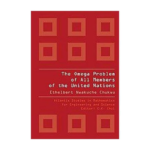 The Omega Problem of All Members of the United Nations (Hardcover)