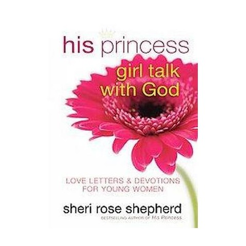 His Princess Girl Talk With God (Hardcover)
