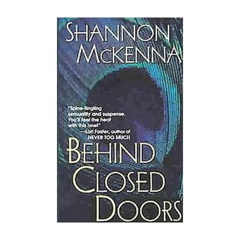 Behind Closed Doors (Reprint) (Paperback)