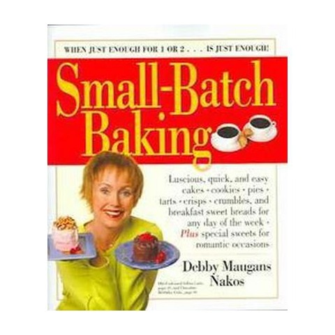 Small-Batch Baking (Paperback)